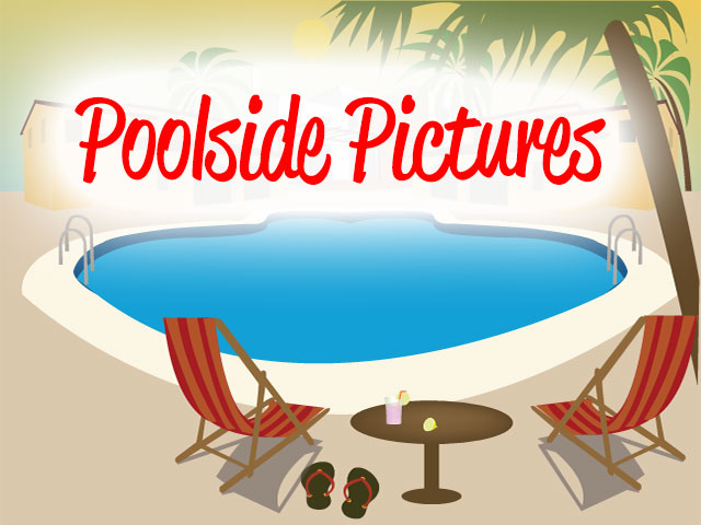 Poolside Pictures